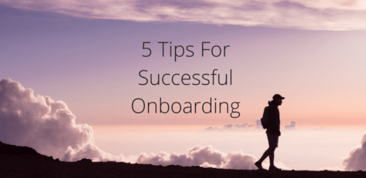 5 Tips for Successful Onboarding